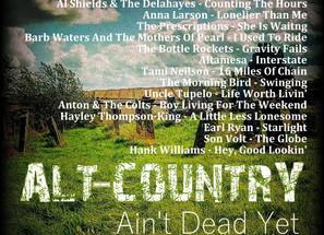 Alt Country. Ain't Dead Yet #6 Playlist