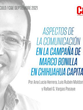ASPECTOS DE LA COMUNICACIÓN EN LA CAMPAÑA DE MARCO BONILLA EN CHIHUAHUA CAPITAL