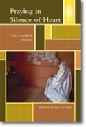 Praying in Silence of Heart - Brother Roger