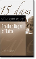 15 Days of Prayer With Brother Roger