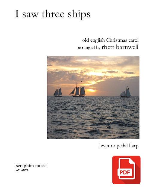 I Saw Three Ships-Instant PDF Download