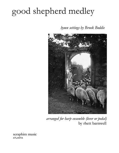 Good Shepherd Medley, Brook Boddie - Print Version