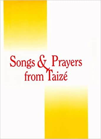 Songs & Prayers From Taize - Accompaniment Edition