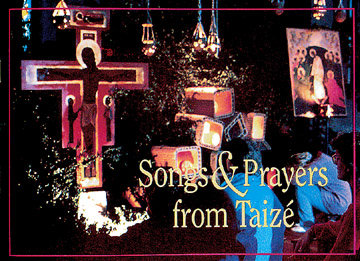 Songs & Prayers from Taize - People's Edition
