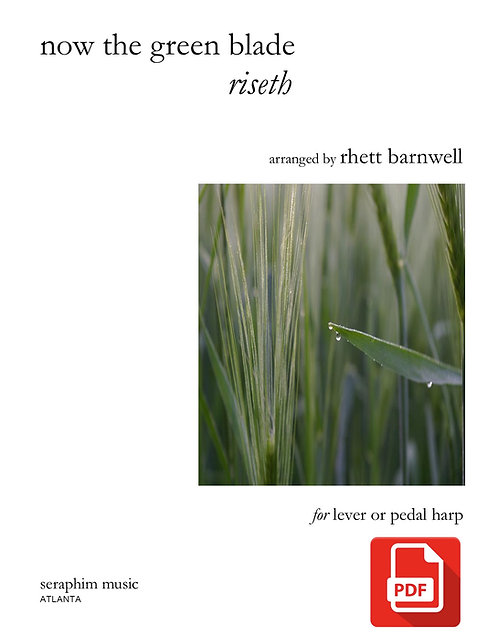 Now the Green Blade Riseth - PDF Download