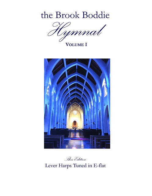 The Brook Boddie Hymnal Volume I, E-flat edition