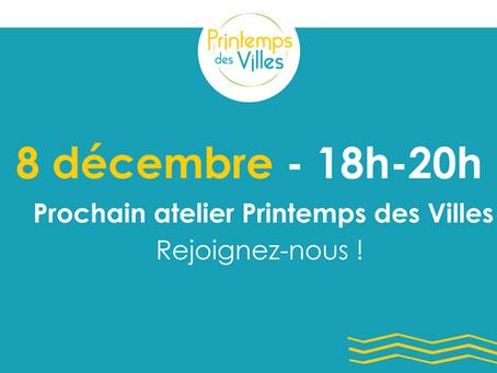 SAVE THE DATE - 8 décembre - Prochain Atelier du Printemps des Villes