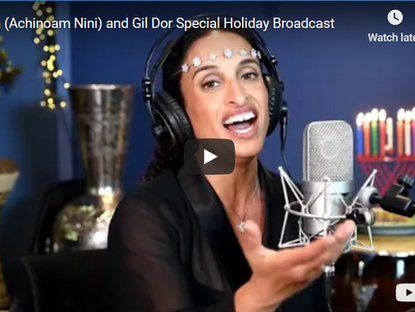 Noa and Gil Dor Special Holiday Broadcast
