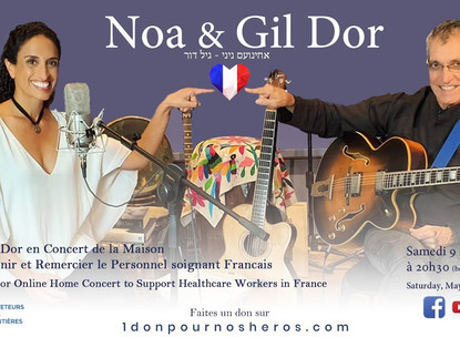 Noa & Gil Dor Home Concert for France Healthcare Workers
