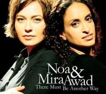 Noa & Mira Awad-There Must Be Another Way