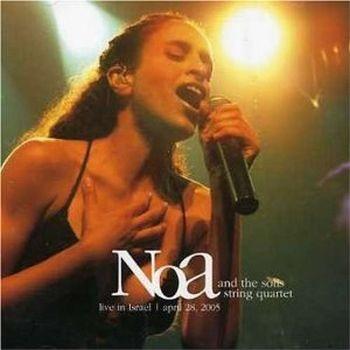 Noa Live – DVD/Double CD with Solis Quartet