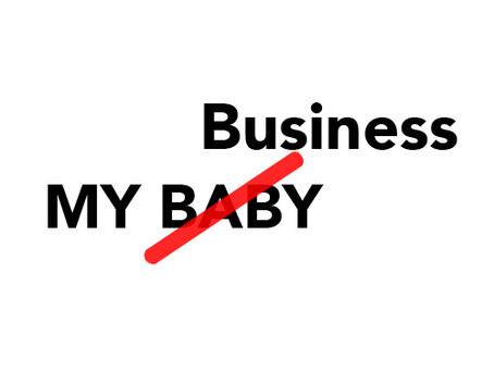 my business - not my baby