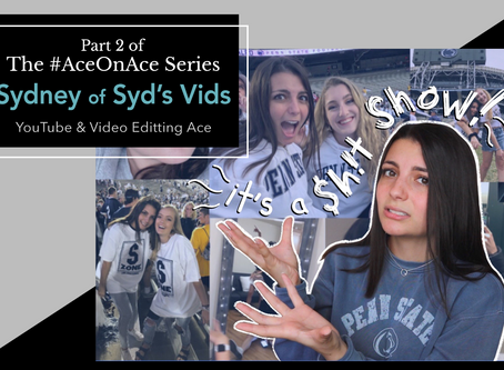 #AceOnAce with the Creator of Syd's Vids