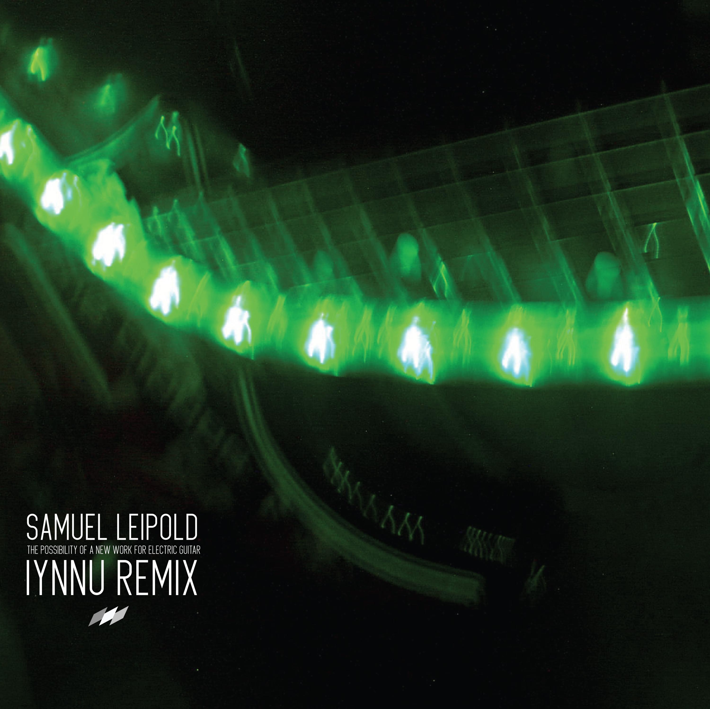 Samuel Leipold - IYNNU Remix