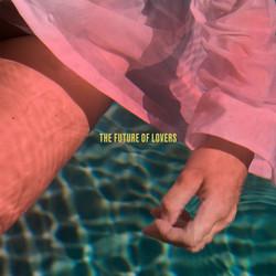 Len Sander - The Future Of Lovers