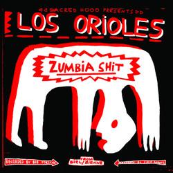 Los Orioles - Zumbia Shit