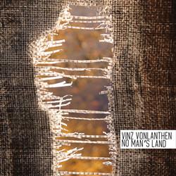 Vinz Vonlanthen - No Man's Land