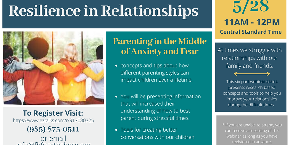 Parenting in the Middle of Anxiety and Fear