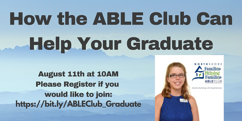 How the ABLE Club Can Help Your Graduate