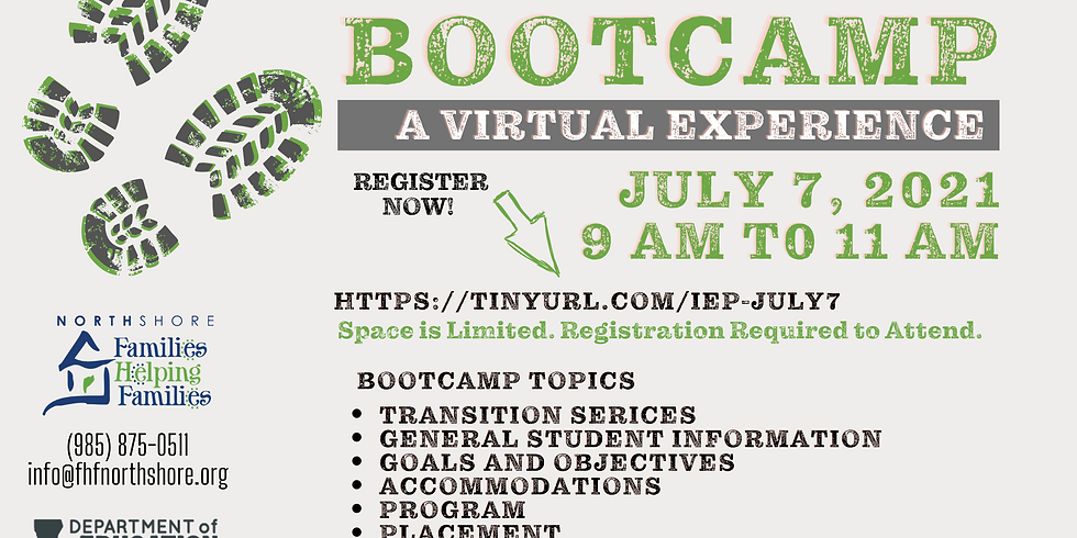 IEP BOOTCAMP  July 7th