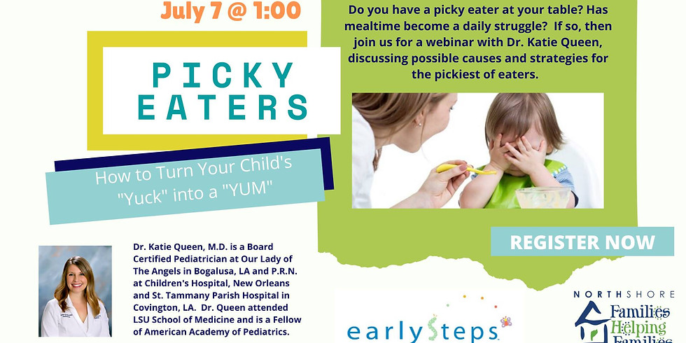 Picky Eaters: How to Turn Your Child's Yuck into Yum!