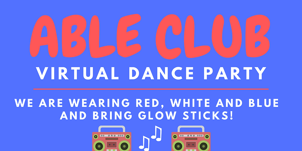 ABLE Club Virtual Dance Party
