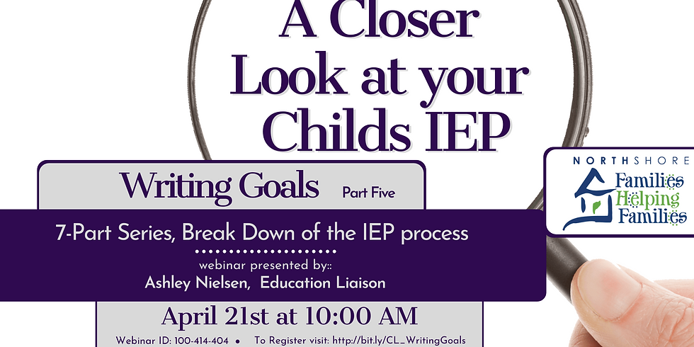 A Closer Look at Your Childs IEP: Writing Goals