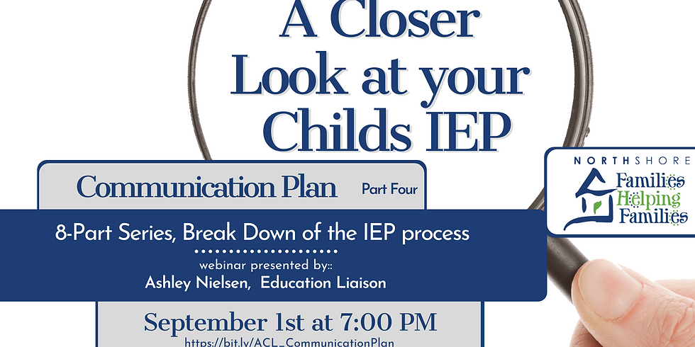 A Closer Look At Your Child's IEP: Communication Plan