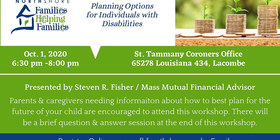 Financial Needs Planning & Special Needs Trust Workshop