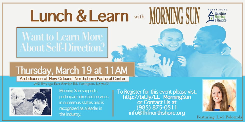Lunch & Learn Self-Direction with Morning Sun