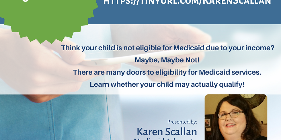 Is My Child Eligible for Medicaid Services Webinar