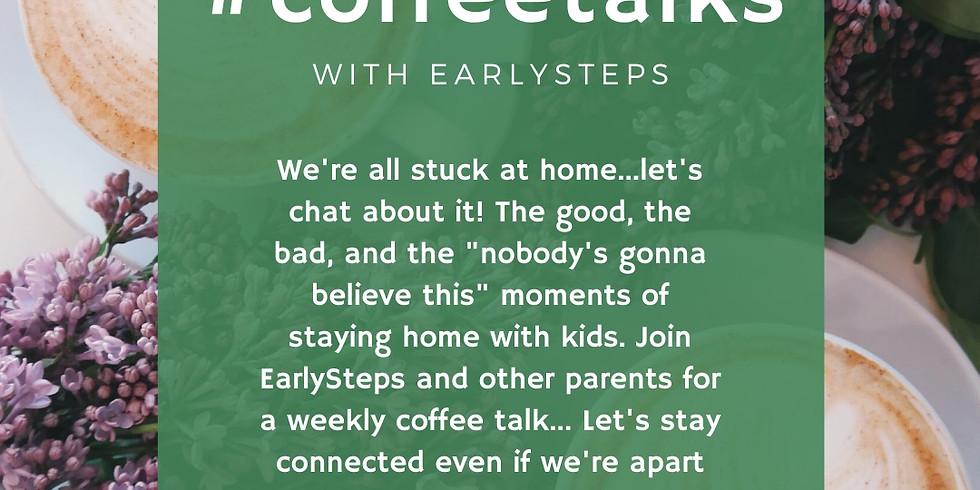 CoffeeTalks with EarlySteps