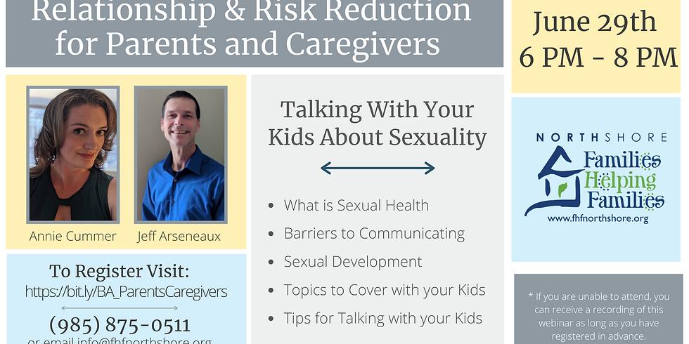 Relationship & Risk Reduction for Parents & Caregivers
