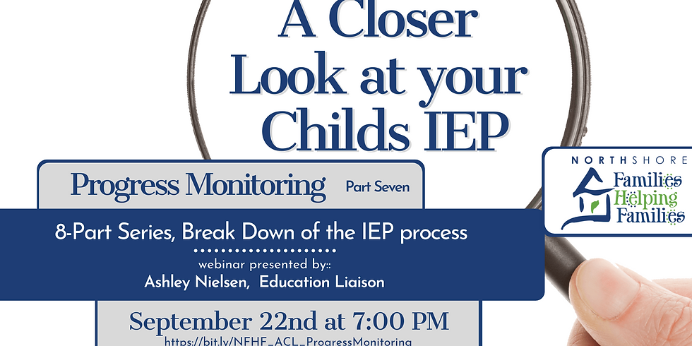 A Closer Look At Your Child's IEP: Progress Monitoring