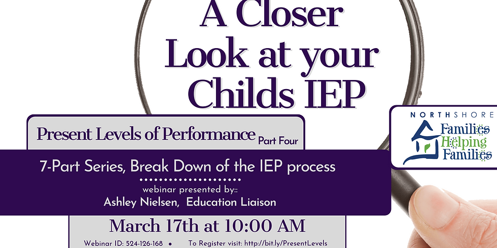 A Closer Look at your Childs IEP - Present Levels of Performance