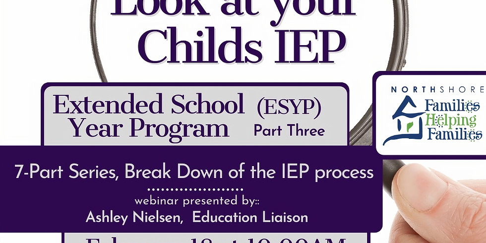 Closer Look at Your Child's IEP - Extended School Year Program