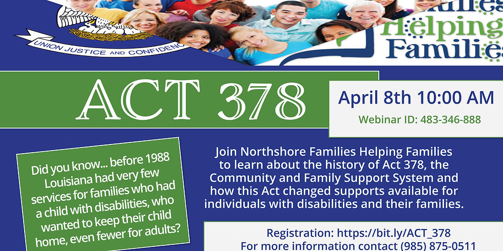 Act 378, the Community and Family Support System