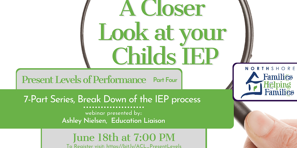 A Closer Look At Your Child's IEP: Present Levels of Performance