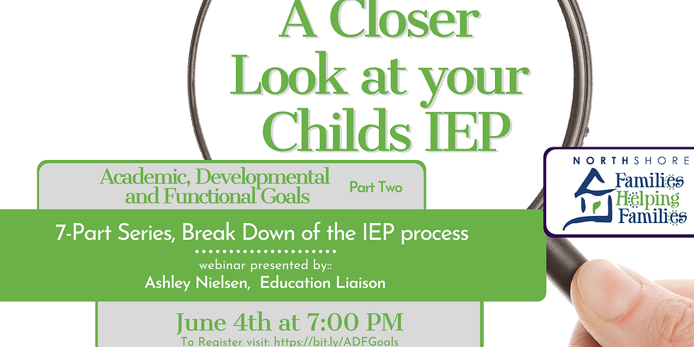 A Closer Look At Your Child's IEP: Academic, Developmental and Functional Goals