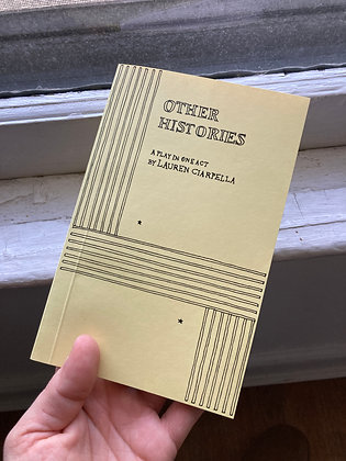 Other Histories by Lauren Ciarpella