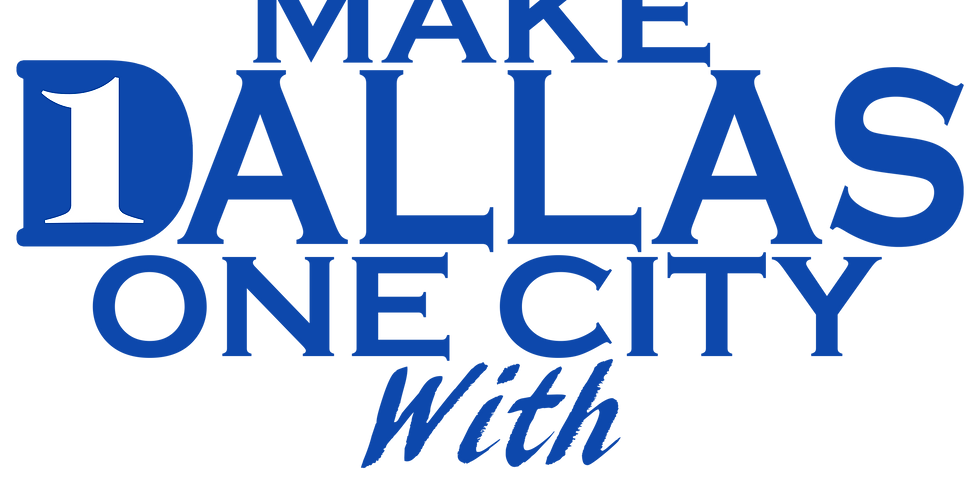 """Make Dallas One City With """"The First 100"""""""