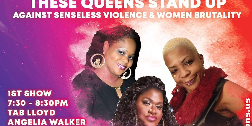 Queens Take A Stand Against Senseless Violence and Women Brutality Show 1