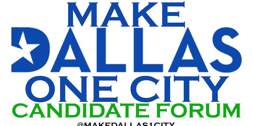 Make Dallas One City Candidate Forum