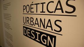 POÉTICAS URBANAS: DESIGN