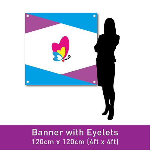 FINE PVC Banner (with Eyelets) - 120cm x 120cm (4ft x 4ft)