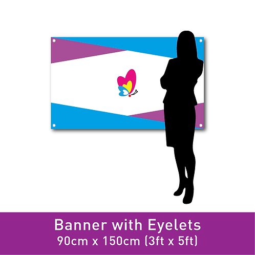 Banner Print (with Eyelets) - 90cm x 150cm (3ft x 5ft)