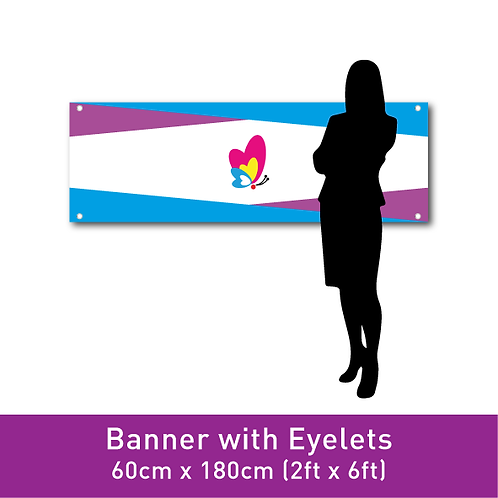 PVC Banner (with Eyelets) - 60cm x 180cm (2ft x 6ft)