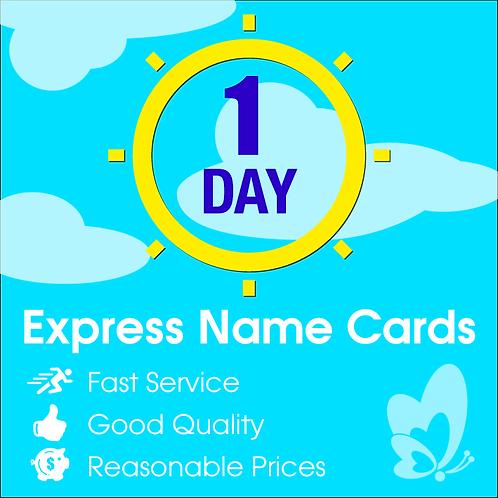 1 Day Express Namecards