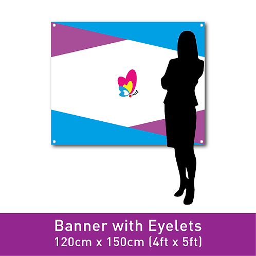 Banner Print (with Eyelets) - 120cm x 150cm (4ft x 5ft)