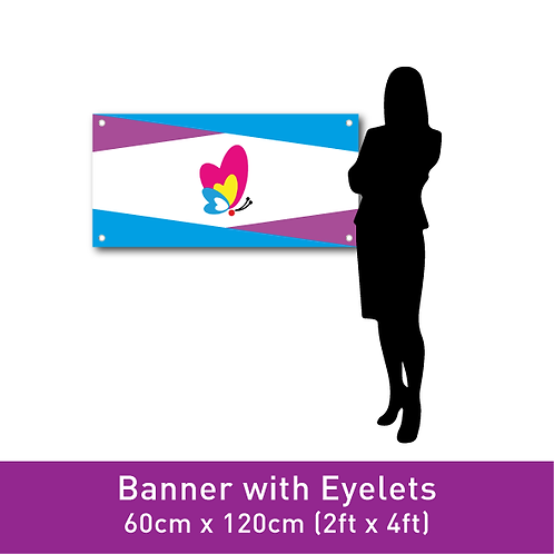 PVC Banner (with Eyelets) - 60cm x 120cm (2ft x 4ft)